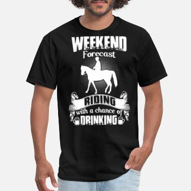 weekedn forecast riding farm t shirts - Men's T-Shirt
