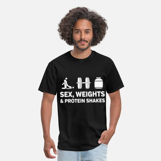 Sex T-Shirts - sex weights and protein shakes lifting t shirt - Men's T-Shirt black