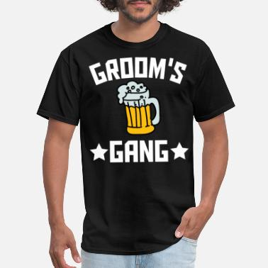 Gucci Gang Groom's Gang Beer Bachelor Party - Men's T-Shirt