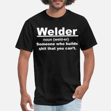 's Mechanic Welder Noun Men s Funny Welder Noun Someone Who Bu - Men's T-Shirt