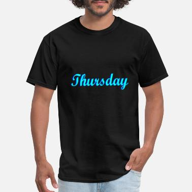 Thursday Thursday - Men's T-Shirt