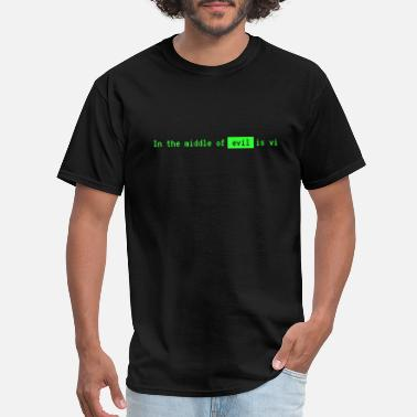Linux In the middle of evil is vi - Men's T-Shirt