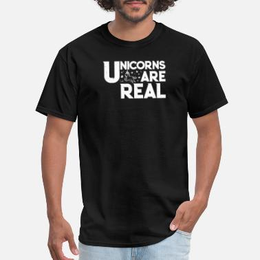 Real Unicorns Unicorns Are Real - Men's T-Shirt