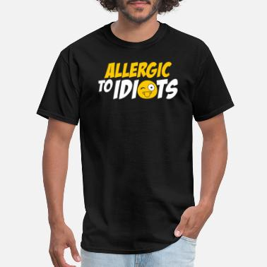 Idiots Vintage - allergic to idiots! funny, sarcastic, - Men's T-Shirt