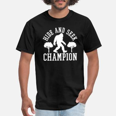 Seek Funny Bigfoot Hide and Seek Champion Funny - Men's T-Shirt