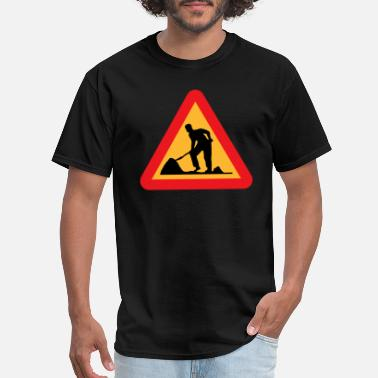 Streets Ahead ryanlerch Workman Ahead Roadsign 2400px - Men's T-Shirt