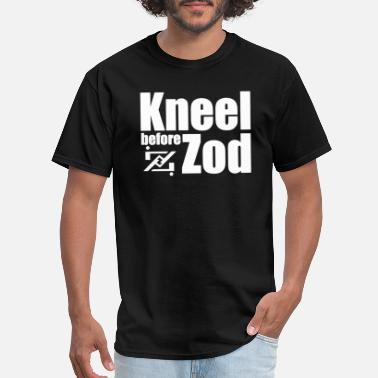 Kneel Before Kneel Before Zod - Men's T-Shirt