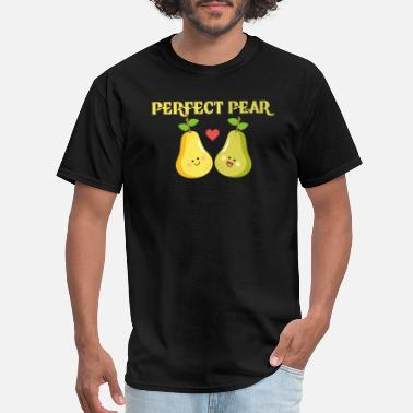 Perfect Pair Funny Pear - Perfect Pair Humor - Fruit Humor - Men's T-Shirt