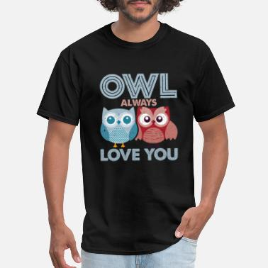 Owl Always Love You Owl Always Love You - Men's T-Shirt
