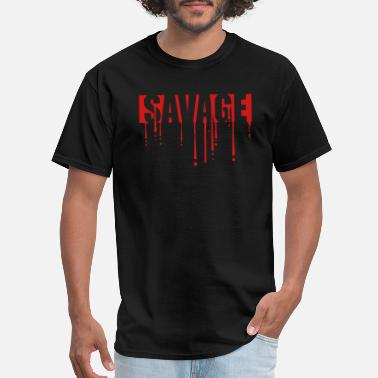 Savage savage blood drops graffiti text logo wild dangero - Men's T-Shirt