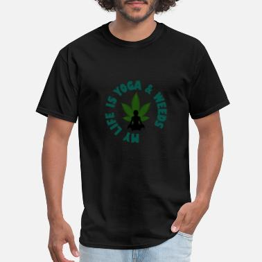 Burning Yoga & Weed Life - Men's T-Shirt