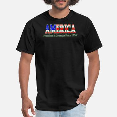 1776 America America Freedom and Courage Since 1776 - Men's T-Shirt
