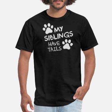 Short Tail My Siblings Have Tails - Men's T-Shirt
