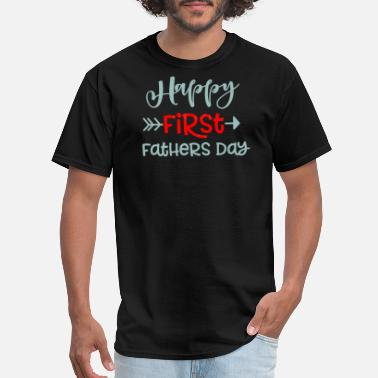 First-fathers-day Happy First father Day - Men's T-Shirt