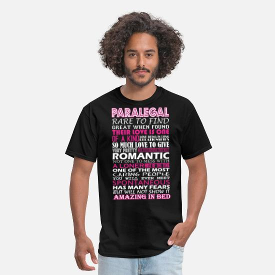 Bed T-Shirts - Paralegal Rare To Find Romantic Amazing To Bed - Men's T-Shirt black
