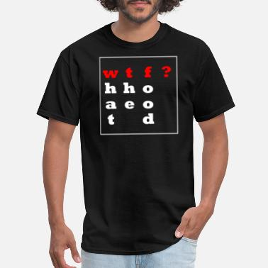wtf(ood)? Simple saying-shirt. Gift Idea - Men's T-Shirt