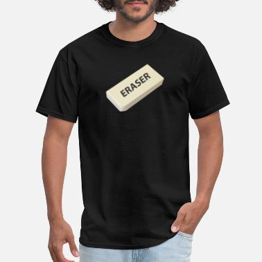 Erase Eraser - Men's T-Shirt