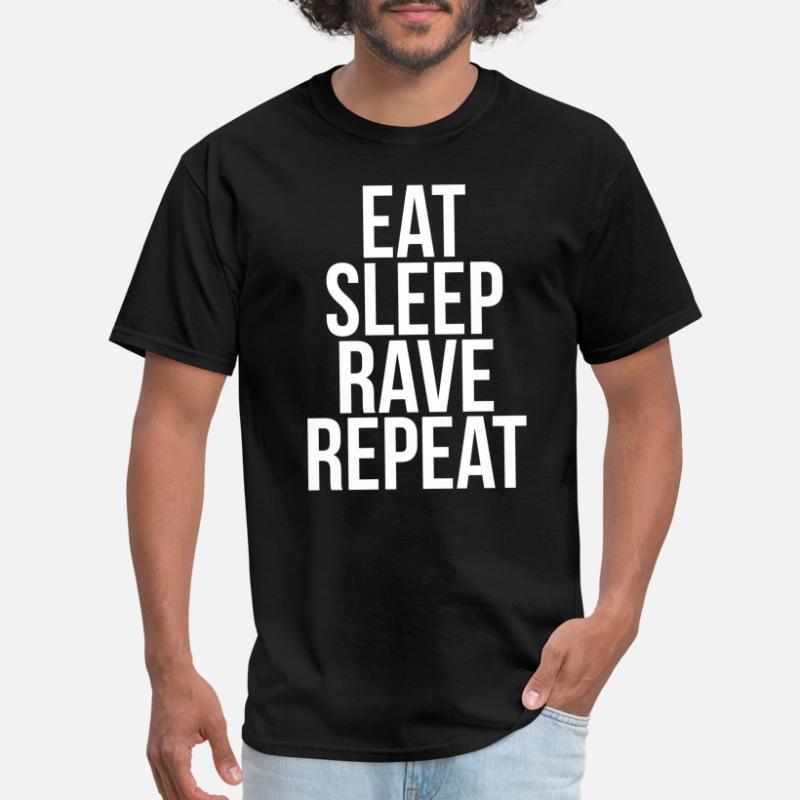 Rave Eat Sleep Repeat-Standard Unisexe T-Shirt