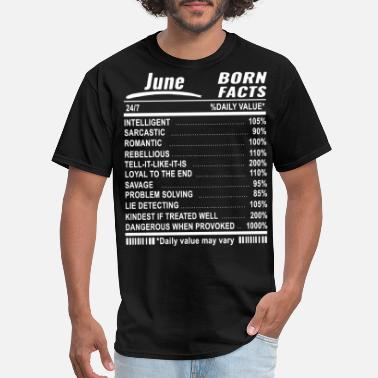 june born facts girlfriend t shirts - Men's T-Shirt