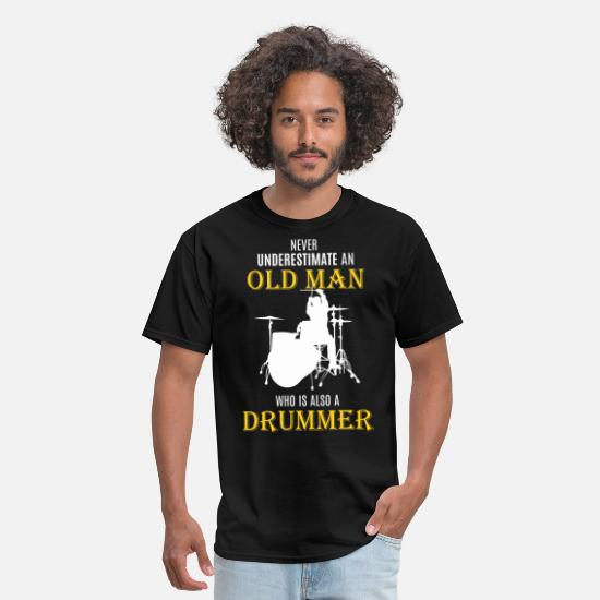 Drummer T-Shirts - Old Man Drummer - Father's Day Drums Rock Gift - Men's T-Shirt black
