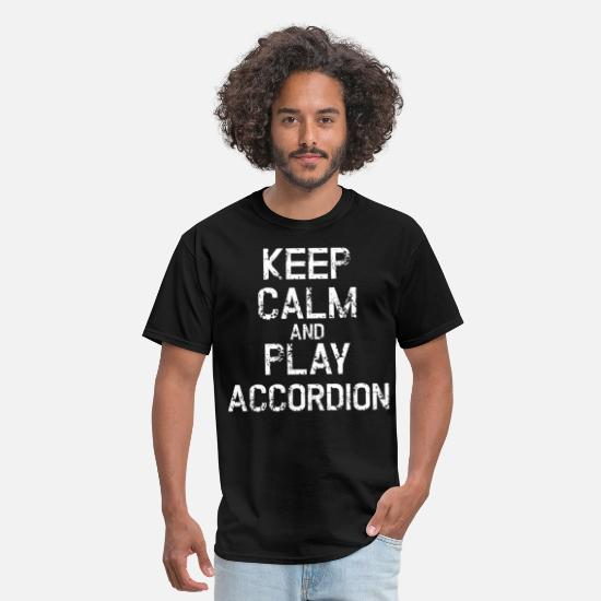 Gift Idea T-Shirts - Keep Calm And Play Accordion Music Gift - Men's T-Shirt black