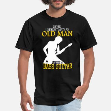 Player Never Underestimate bass guitar bass guitar bass - Men's T-Shirt