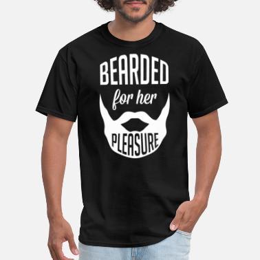 4fe7c83fbe Funny Beard Beard - Bearded For Her Pleasure Funny Gift For - Men'.  Men's T-Shirt