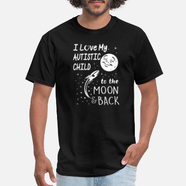 Lanyard I love my autistic child to the moon back - Men's T-Shirt