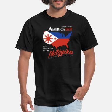 Manila Philippines - i may live in america but i was ma - Men's T-Shirt