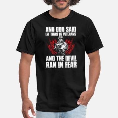 Veterans Affairs Let there be veterans - The devil ran in fear - Men's T-Shirt