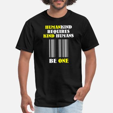 Human Torch Human - Humankind Requires Kind Humans - Men's T-Shirt