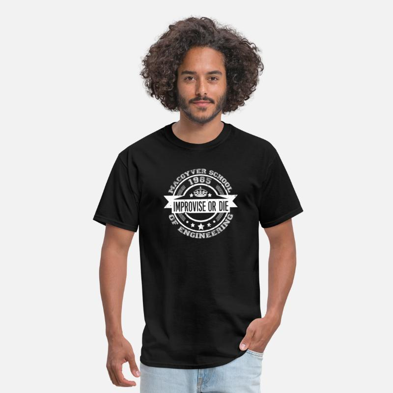 Macgyver T-Shirts - Macgyver school of engineering - Improvise or di - Men's T-Shirt black