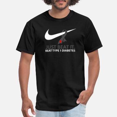 Walk Diabete - Just Beat It. Beat Type 1 Diabetes - Men's T-Shirt
