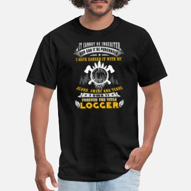 Chain Saw Logger - it cannot be inherited nor can it be pu - Men's T-Shirt