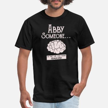 Abby Normal Young Frankenstein Abby - Abby Normal - Men's T-Shirt