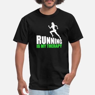 Running Therapy Running - Running Is My Therapy - Men's T-Shirt