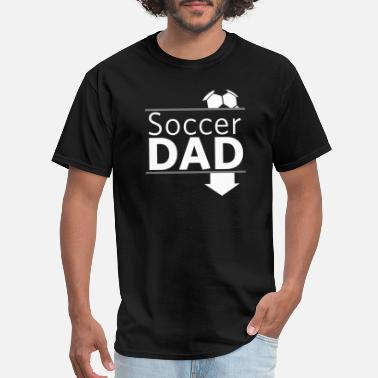Soccer Dad SOCCER DAD - SOCCER DAD - Men's T-Shirt