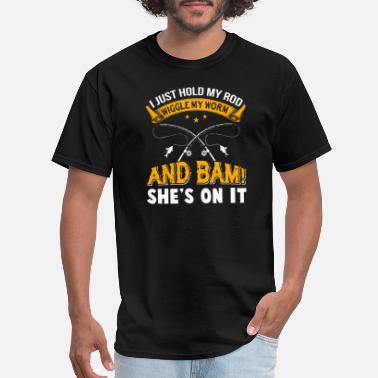 47136e47856 Funny Ice Fishing Fishing - I Just Hold My Rod T Shirt - Men'