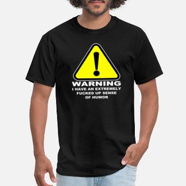 Up WARNING FUNNY SHIRT - Men's T-Shirt