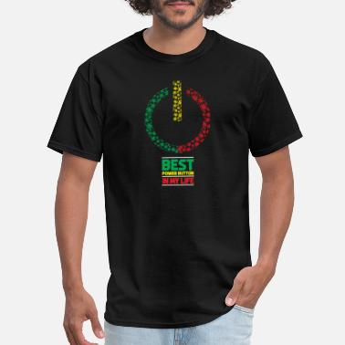 Reggae Jamaica Power Best power Button in my Life - Men's T-Shirt