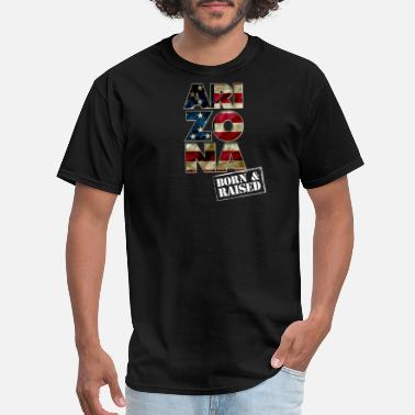 Raising Arizona Arizona Born And Raised Together Proud Strong Awesome Design Gift - Men's T-Shirt
