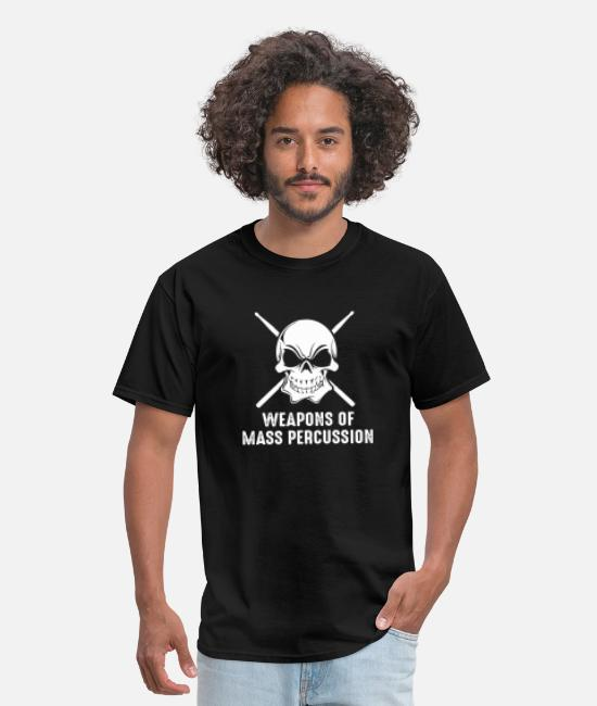 Drummer T-Shirts - Drummer - weapons of mass percussion drummer dru - Men's T-Shirt black