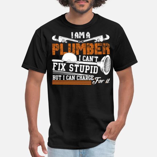 i am a Plumber i can/_t fix Stupid Funny Plumber Christmas Unisex Sweatshirt tee