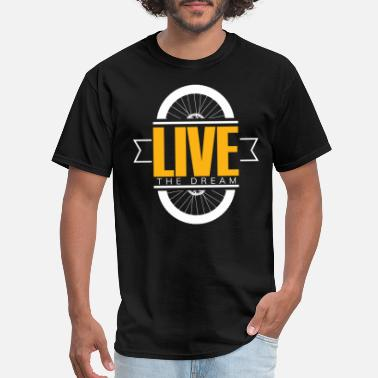 The Very Tired Girl Bike live the dream - Men's T-Shirt