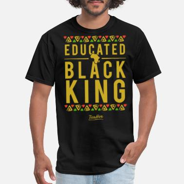 Educated educated black king tees hive proud african americ - Men's T-Shirt