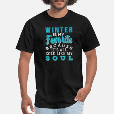 Favorite Winter Winter Soul Cold Xmas Christmas Favorite Gift - Men's T-Shirt
