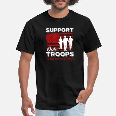 Red Friday Support Our Troops Red Friday Support Our Troops Shirt - Men's T-Shirt
