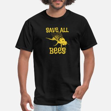 Beekeeper Sayings Save all Bees, bee, beekeeper, beekeeping - Men's T-Shirt