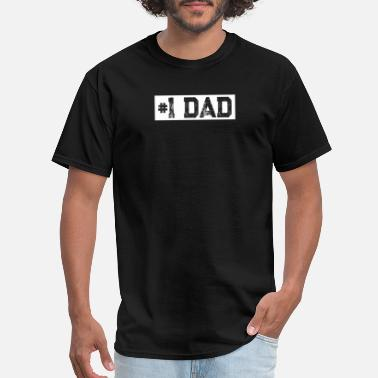 Fathers Day Gift #1 DAD - Men's T-Shirt