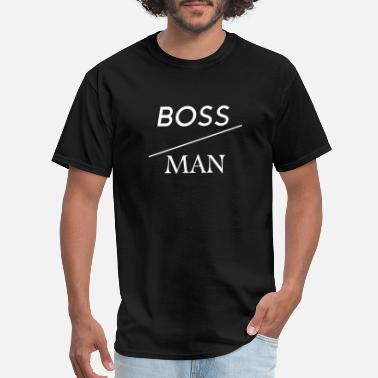 The Boss Man Boss man (white writing) - Men's T-Shirt